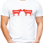 Think twice vegan t-shirt by Riotandco