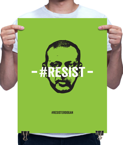 resist erdogan poster by Riotandco the #resist project