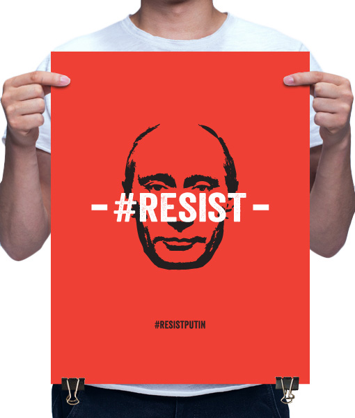 resist putin poster by Riotandco the #resist project
